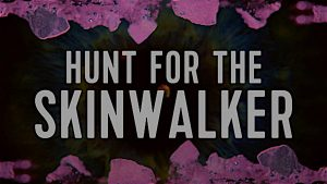 Jeremy Corbell and George Knapp: Hunt For the Skinwalker